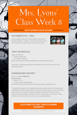 Mrs. Lyons' Class  Week 8