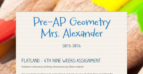 Pre-AP Geometry Mrs  Alexander | Smore Newsletters for Education