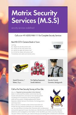 Matrix Security Services (M.S.S)