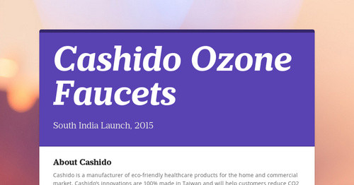 Cashido Ozone Faucets | Smore Newsletters