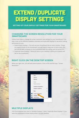 Extend/Duplicate Display Settings