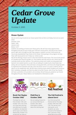 Cedar Grove Update