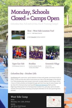 Monday, Schools Closed = Camps Open