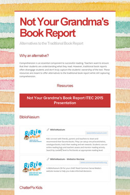 Not Your Grandma's Book Report