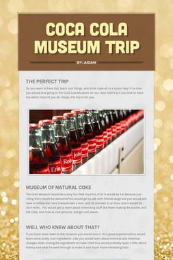 Coca Cola Museum Trip