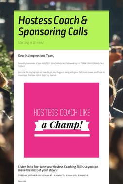 Hostess Coach & Sponsoring Calls