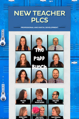 New Teacher PLCs