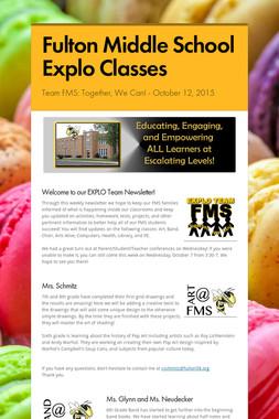 Fulton Middle School Explo Classes