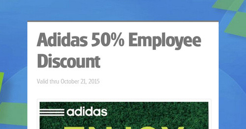 Adidas 50% Employee Discount | Smore Newsletters