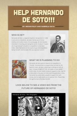 HELP HERNANDO DE SOTO!!!