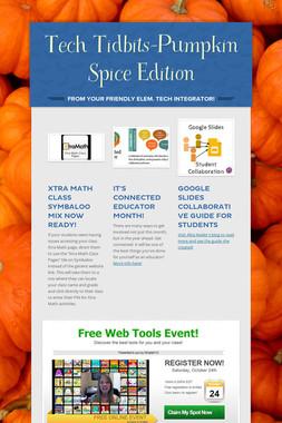Tech Tidbits-Pumpkin Spice Edition