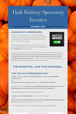 Flash Booking/Sponsoring Incentive