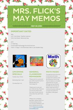 Mrs. Flick's May Memos