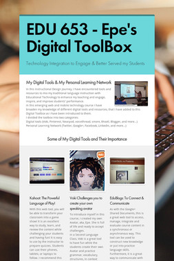 EDU 653 - Epe's Digital ToolBox