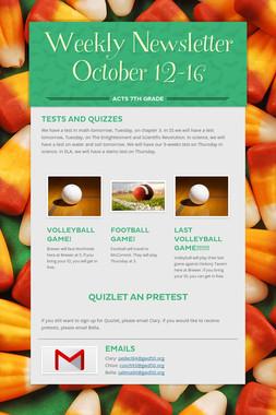 Weekly Newsletter October 12-16