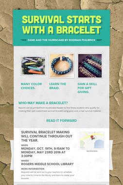 Survival starts with a Bracelet