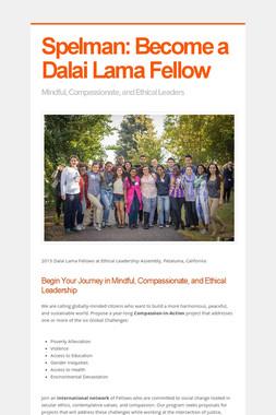 Spelman: Become a Dalai Lama Fellow