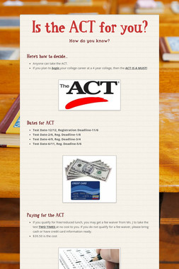 Is the ACT for you?