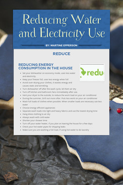 Reducing Water and Electricity Use