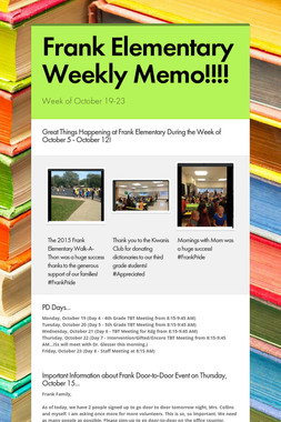 Frank Elementary Weekly Memo!!!!