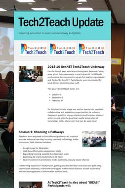Tech2Teach Update