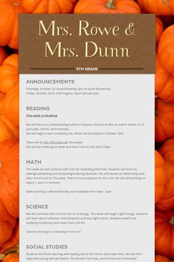 Mrs. Rowe & Mrs. Dunn