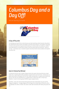 Columbus Day and a Day Off!