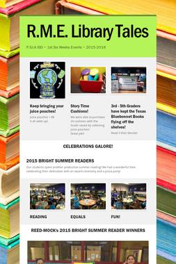 R.M.E. Library Tales