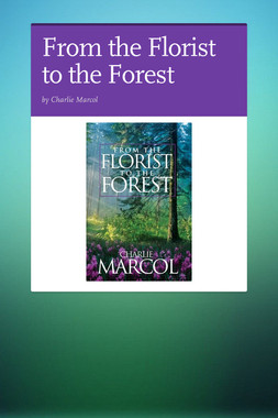 From the Florist to the Forest