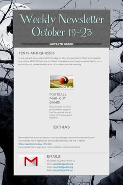 Weekly Newsletter October 19-23