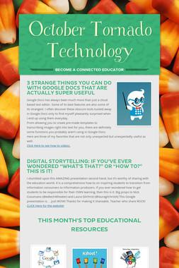 October Tornado Technology