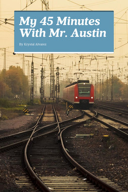 My 45 Minutes With Mr. Austin