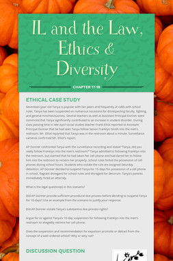 IL and the Law, Ethics & Diversity