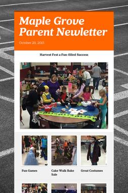 Maple Grove Parent Newletter