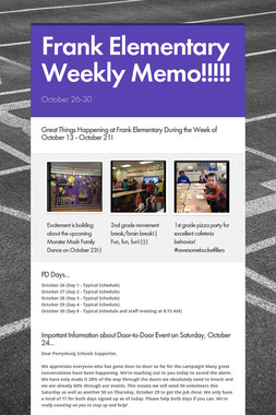 Frank Elementary Weekly Memo!!!!!