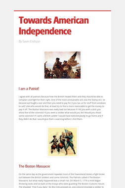 Towards American Independence
