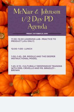 McNair & Johnson 1/2 Day PD Agenda