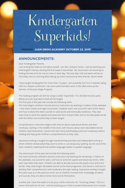 Kindergarten Superkids!