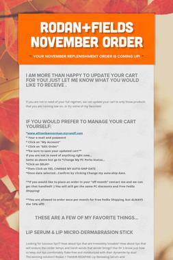 Rodan+Fields November Order