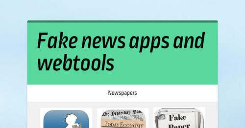 Fake news apps and webtools | Smore Newsletters for Education