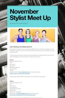 November Stylist Meet Up