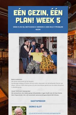 Eén gezin, één plan! Week 5