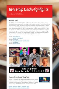 BHS Help Desk Highlights