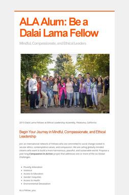 ALA Alum: Be a Dalai Lama Fellow