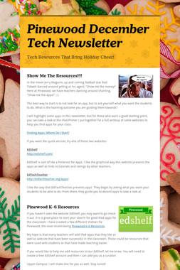 Pinewood December Tech Newsletter