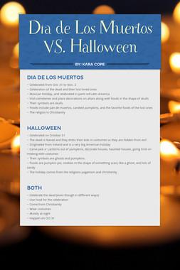 Dia de Los Muertos VS. Halloween