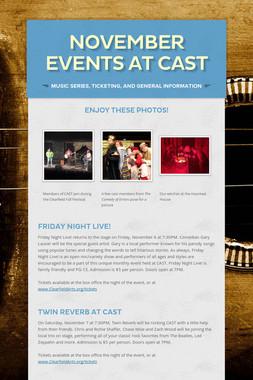 November Events at CAST