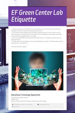 EF Green Center Lab Etiquette