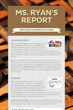 Ms. Ryan's Report