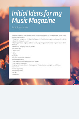 Initial Ideas for my Music Magazine